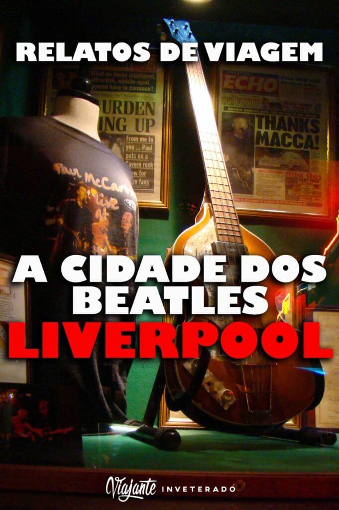 A cidade dos Beatles (Liverpool, Inglaterra)