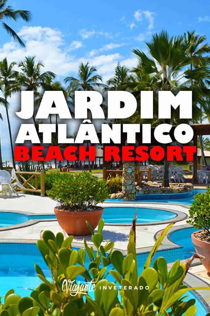 PINTEREST JARDIM ATLANTICO BEACH RESORT ILHEUS
