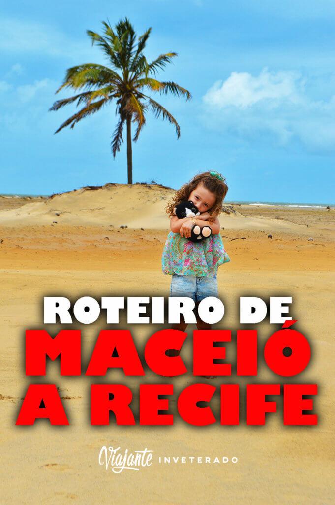 PINTEREST ROTEIRO MACEIO A RECIFE